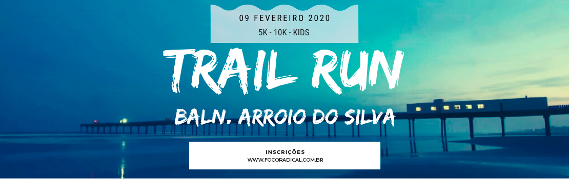 Trail Run Balneário Arroio do Silva
